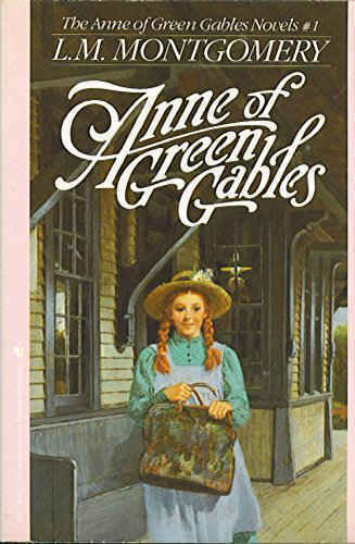 Anne of Green Gables by Lucy Maud Montgomery book cover