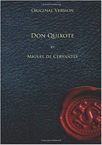 Don Quixote original book the best selling book of all time in the history cover