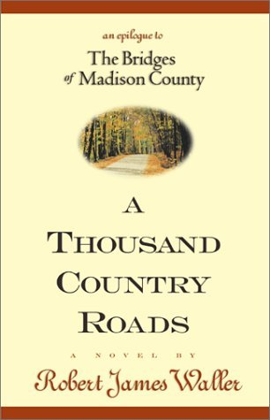 The Bridges of Madison Country by Robert James Waller book cover