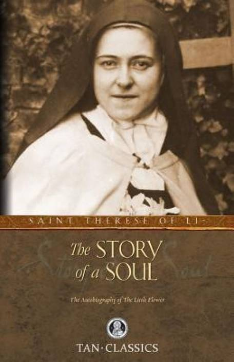 The Story of a Soul second highest sold book and one of the best selling books of all time.