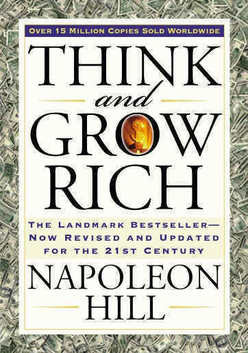 Think and Grow Rich by Napoleon Hill one of the best selling books among non-fiction