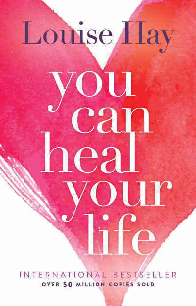You Can Heal Your Life by Louise Hay book cover