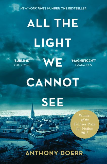 All the Light We Cannot See by Antony Doerr