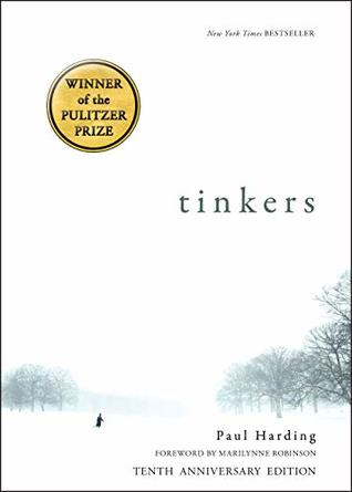 Tinkers by Paul Harding one of the best contemporary novels of 21st century.