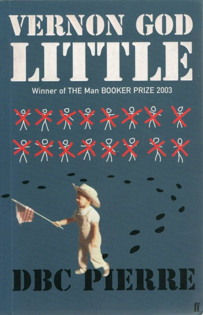 Vernon God Little by DBC Pierre is one of the 50 best contemporary novels.